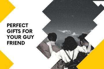 gift ideas for guy bestfriend blog