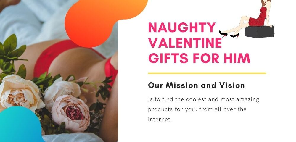 naughty valentine's day gifts for him
