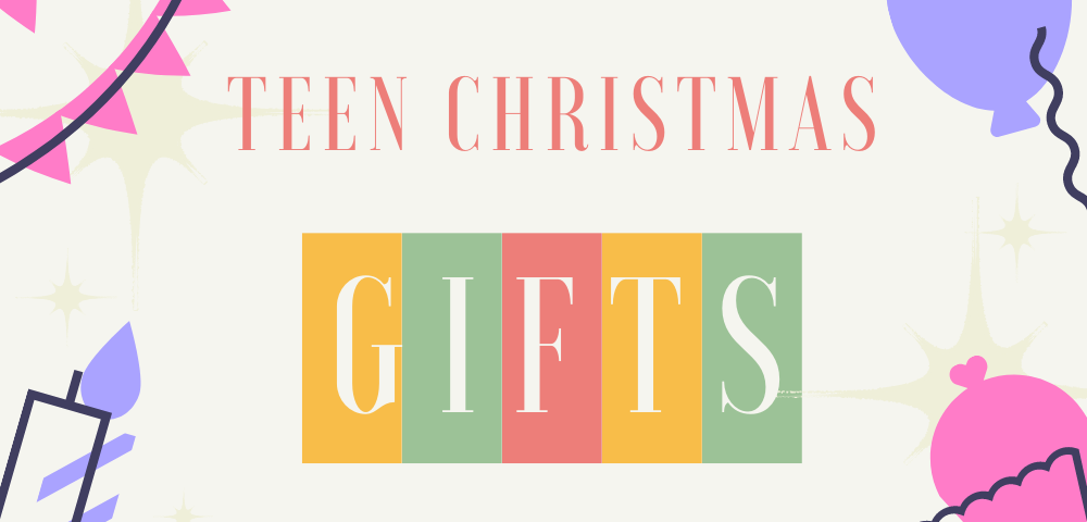 teen Christmas gift ideas