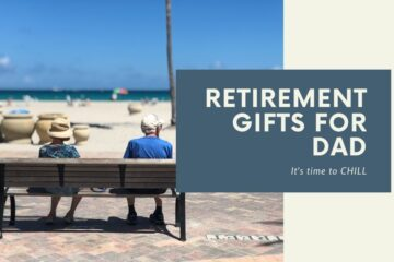 retirement gifts for dad