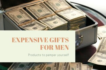 expensive gifts for men blog