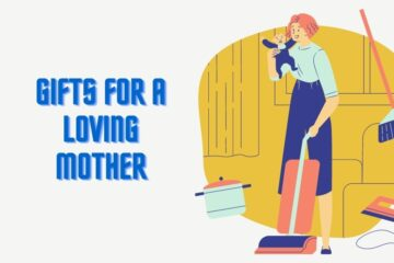 best useful gifts for an Indian mom